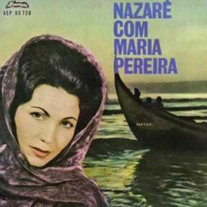 Nazaré com Maria Pereira, fadista, de Vila Nova de Cerveira