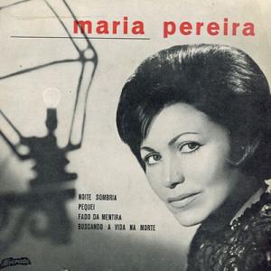 Maria Pereira, fadista, de Vila Nova de Cerveira