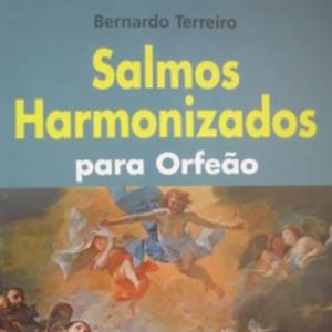 Salmos Harmonizados para Orfeão, de Bernardo Terreiro