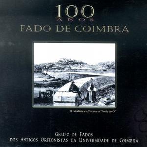 100 anos de Fados de Coimbra