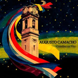 Augusto Camacho, Coimbra na Voz