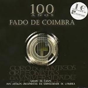 100 Anos de Fado de Coimbra