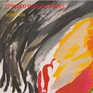 Fernando Machado Soares, Serenata