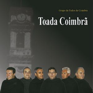 Grupo de Fados de Coimbra, Toada Coimbrã