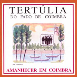 Tertúlia do Fado de Coimbra, Amanhecer em Coimbra
